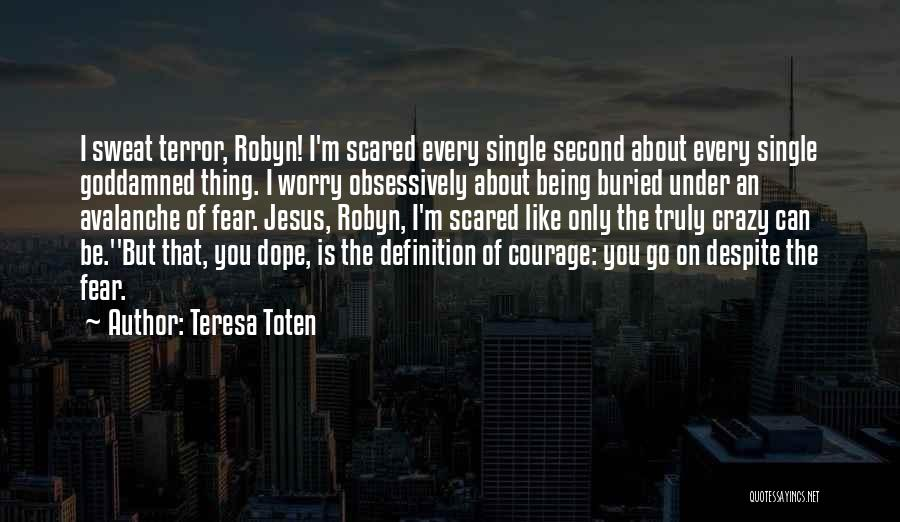 Like Being Single Quotes By Teresa Toten
