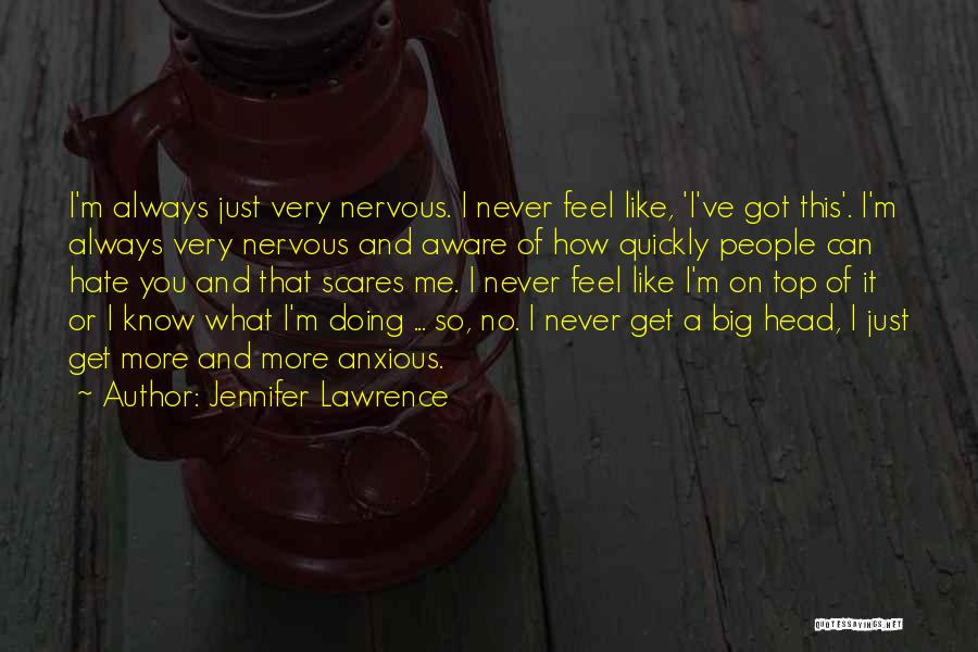Like Me Hate Me Quotes By Jennifer Lawrence