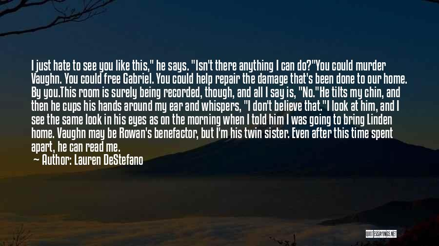 Like Me Hate Me Quotes By Lauren DeStefano