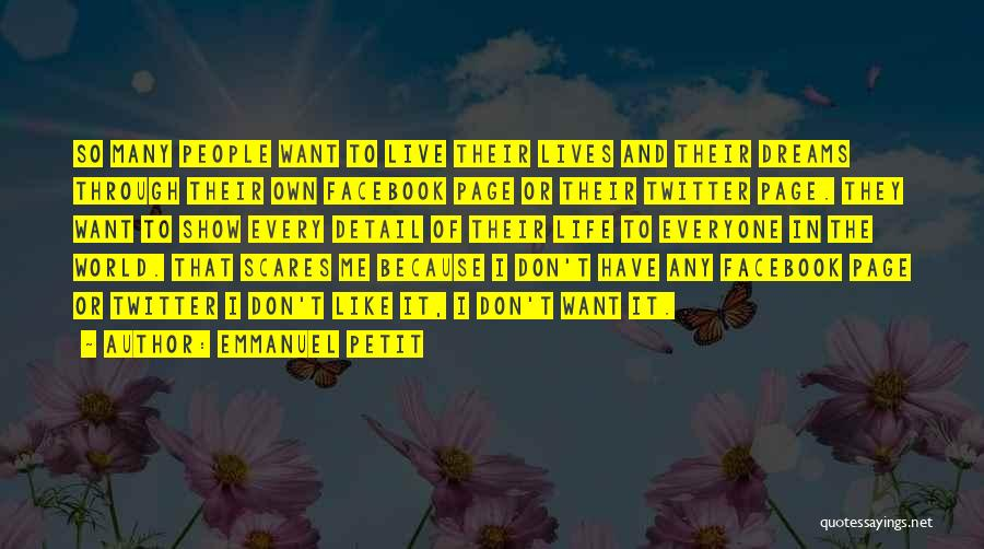 Like My Facebook Page Quotes By Emmanuel Petit