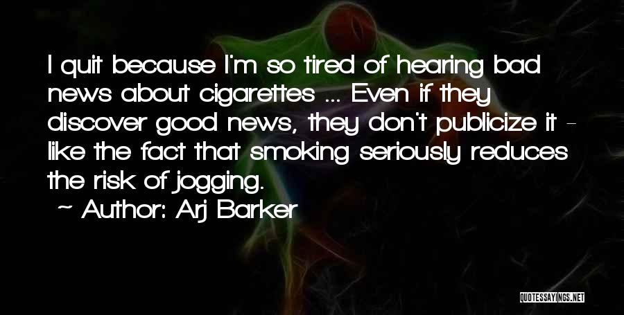 Like Seriously Quotes By Arj Barker