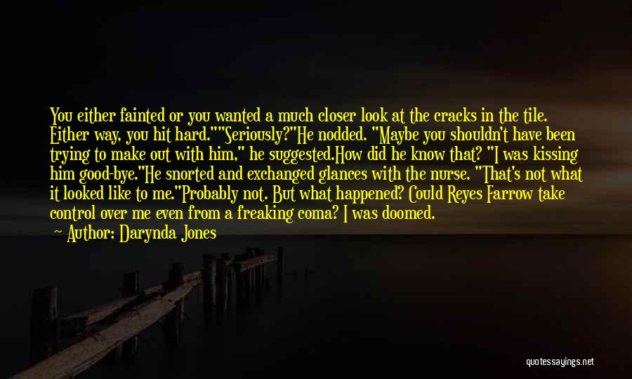 Like Seriously Quotes By Darynda Jones