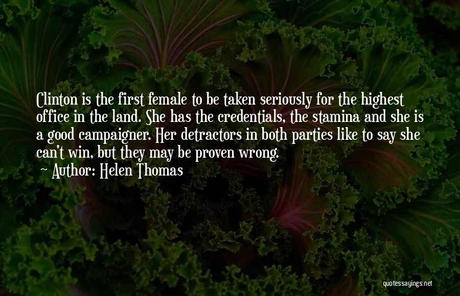 Like Seriously Quotes By Helen Thomas