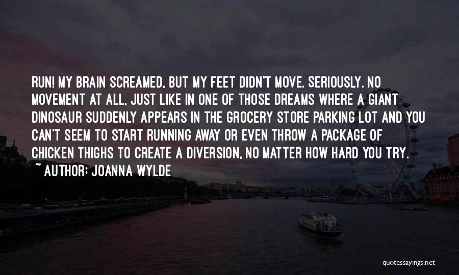 Like Seriously Quotes By Joanna Wylde