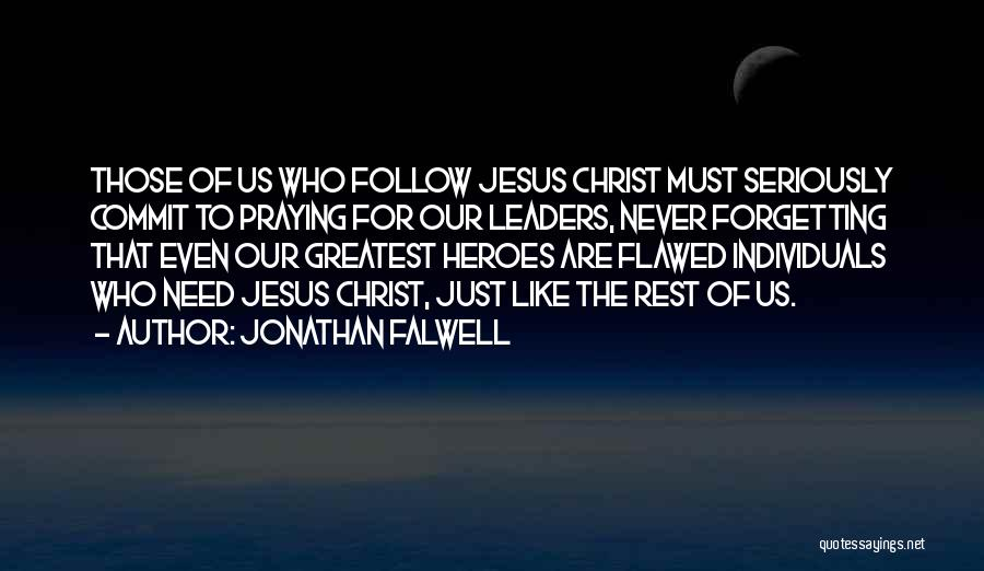Like Seriously Quotes By Jonathan Falwell
