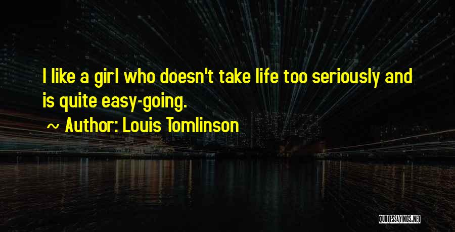 Like Seriously Quotes By Louis Tomlinson