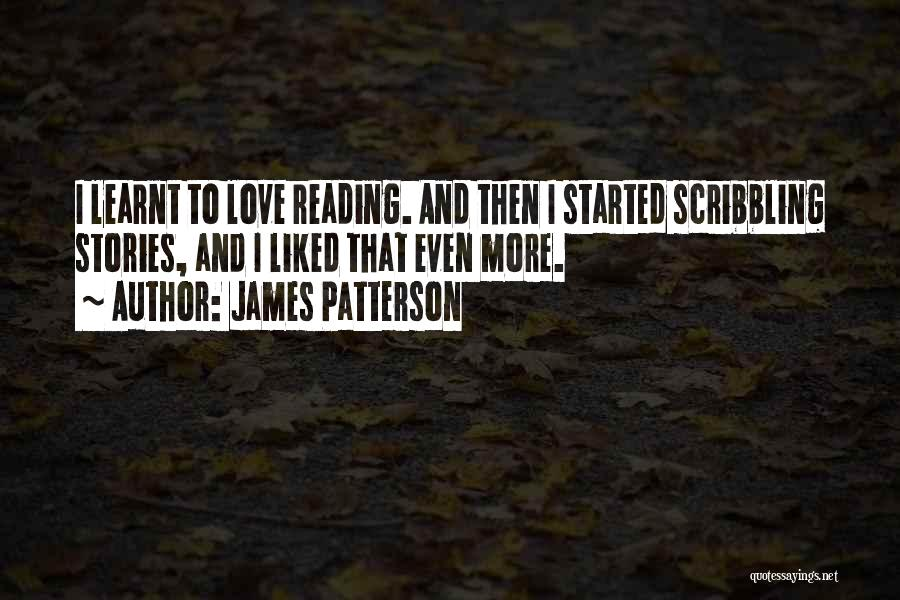 Liked Quotes By James Patterson