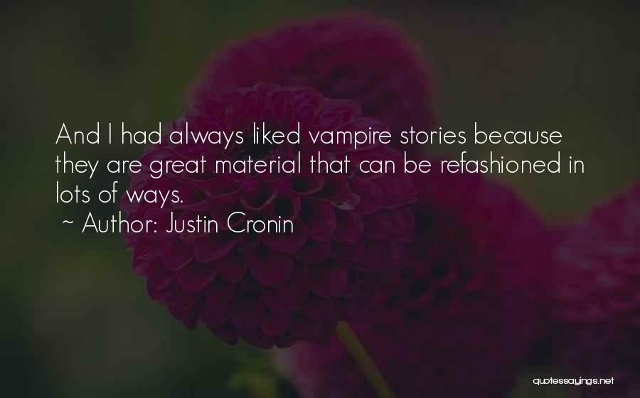 Liked Quotes By Justin Cronin