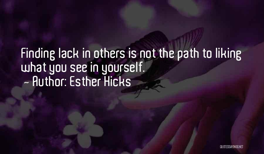 Liking Someone More Than You Should Quotes By Esther Hicks
