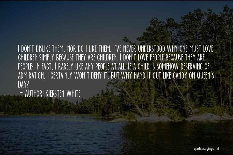 Liking Someone More Than You Should Quotes By Kiersten White
