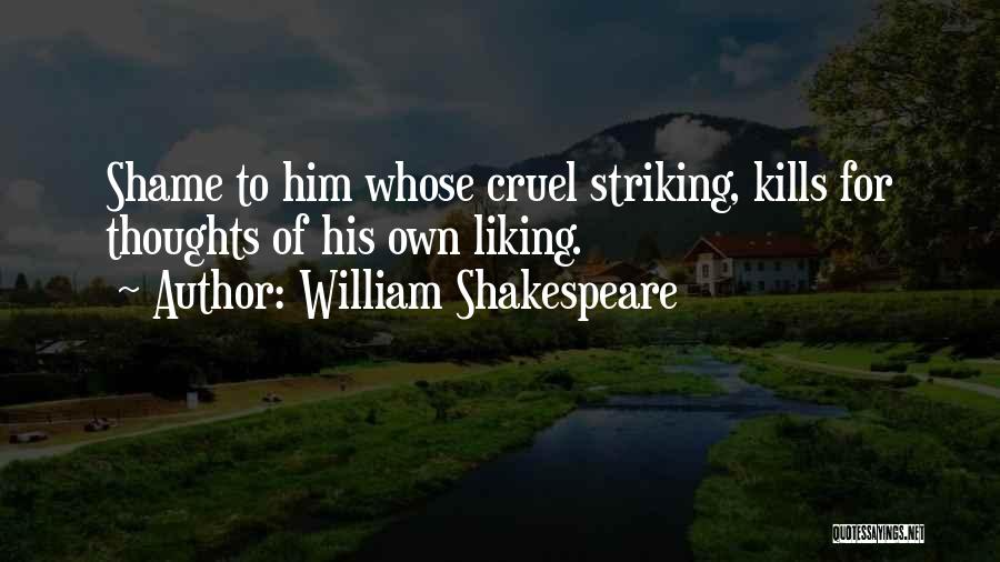 Liking Someone More Than You Should Quotes By William Shakespeare