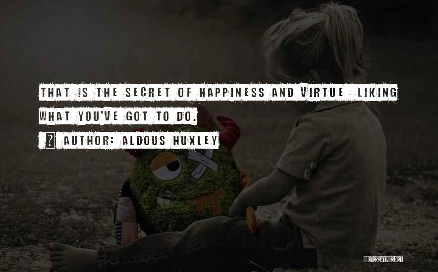 Liking Your Ex Quotes By Aldous Huxley