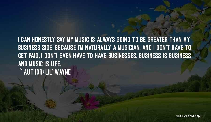 Lil Wayne Best Music Quotes By Lil' Wayne