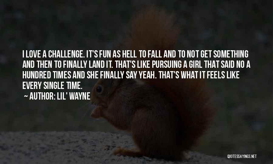Fine Top 33 Lil Wayne Love Quotes Sayings Funny Birthday Cards Online Elaedamsfinfo