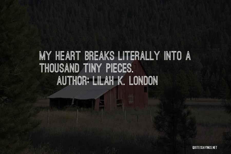 Lilah K. London Quotes 1044863