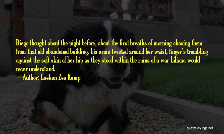Liliana Quotes By Laekan Zea Kemp