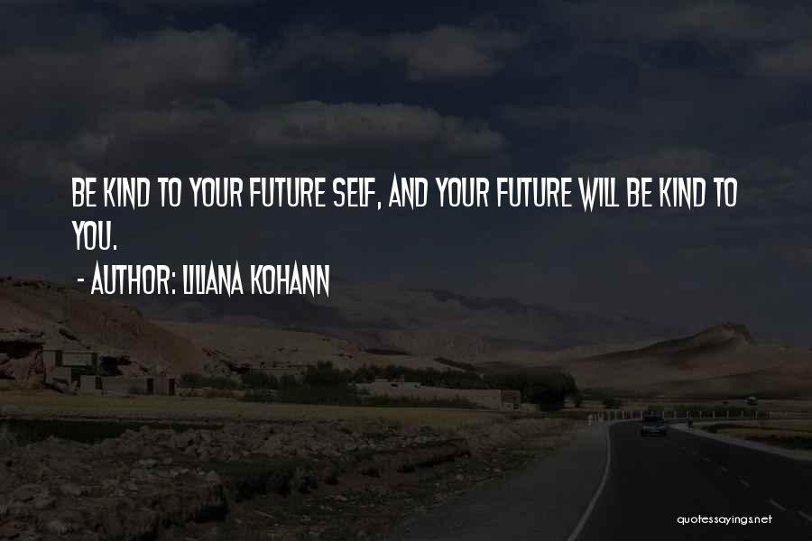 Liliana Quotes By Liliana Kohann