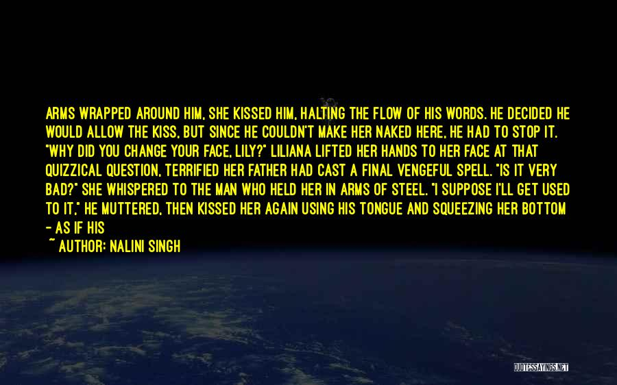 Liliana Quotes By Nalini Singh