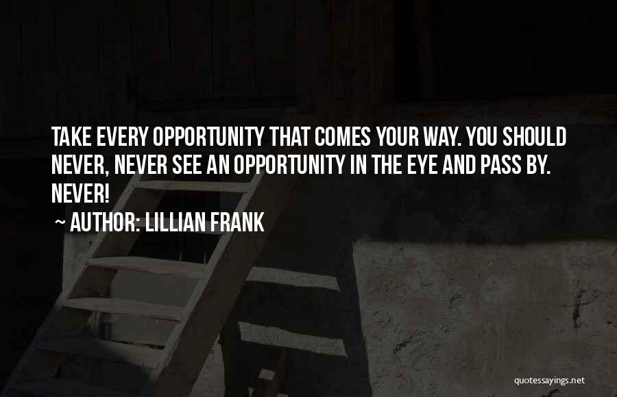 Lillian Frank Quotes 253708