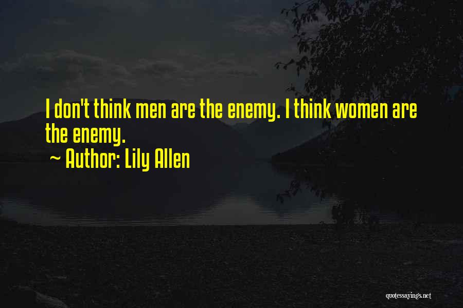Lily Allen Quotes 1503502