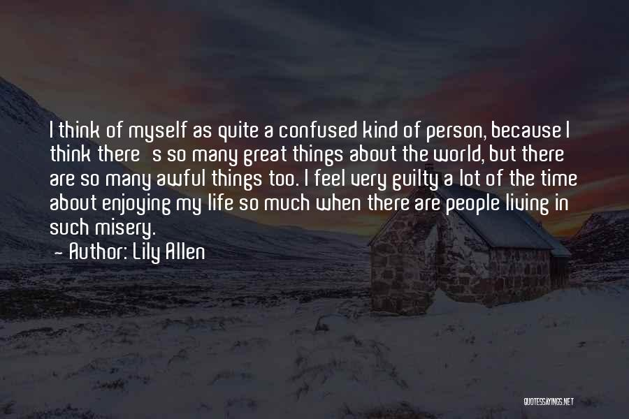 Lily Allen Quotes 1551321