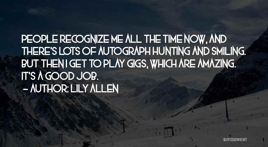 Lily Allen Quotes 1740299