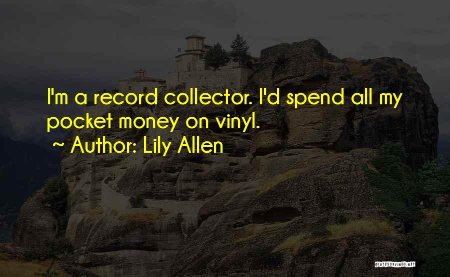 Lily Allen Quotes 1921664