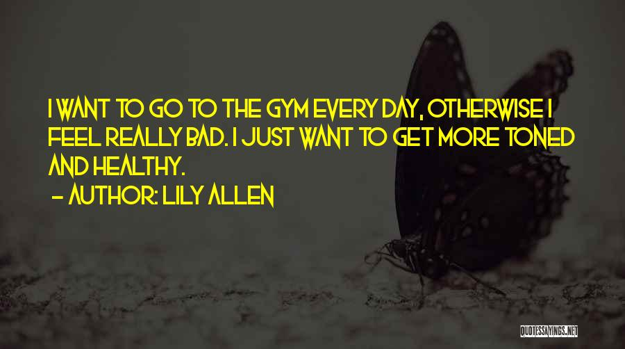 Lily Allen Quotes 2018516
