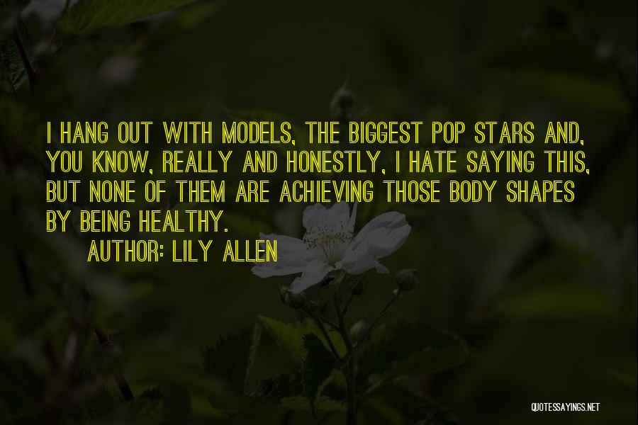 Lily Allen Quotes 2123978