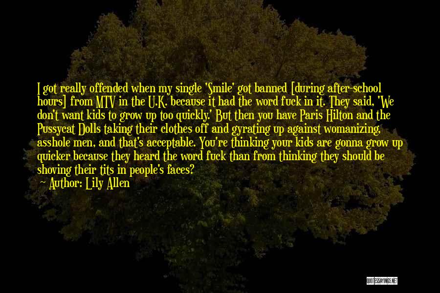 Lily Allen Quotes 280782