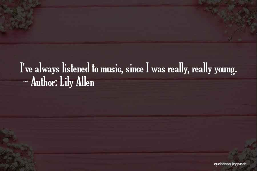 Lily Allen Quotes 407801