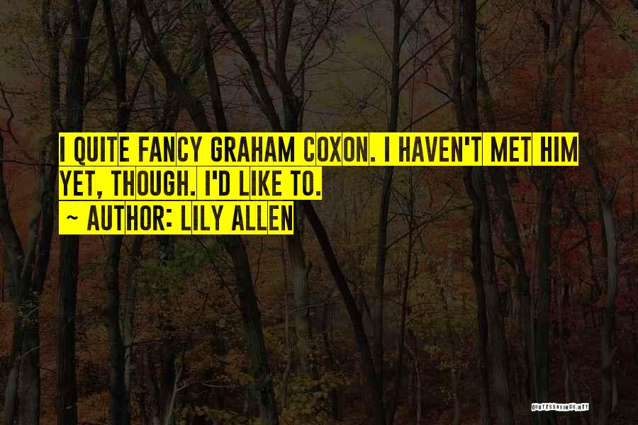 Lily Allen Quotes 508656