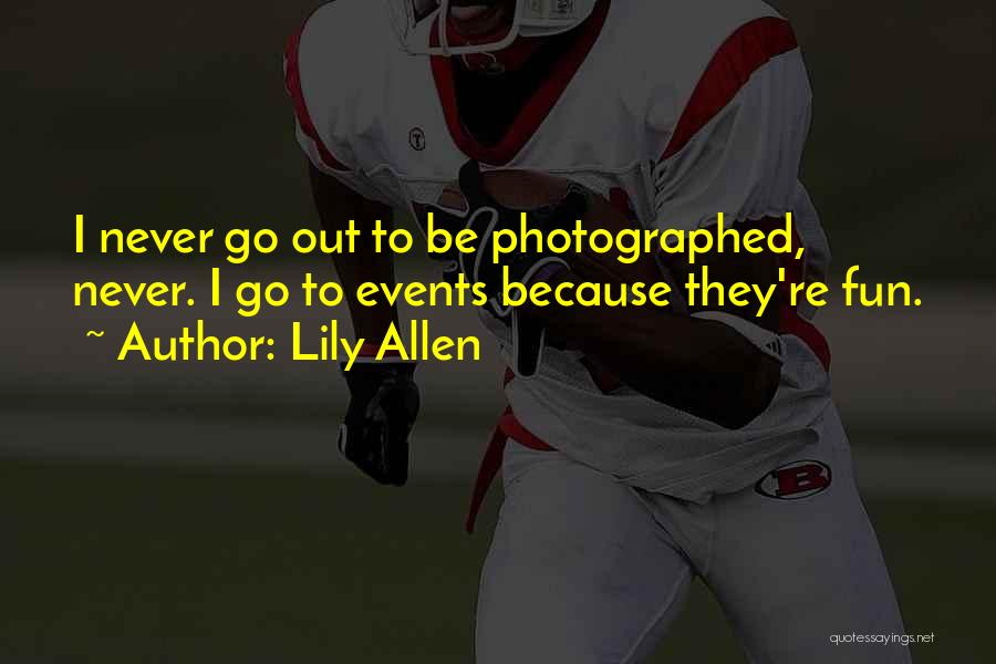 Lily Allen Quotes 840398