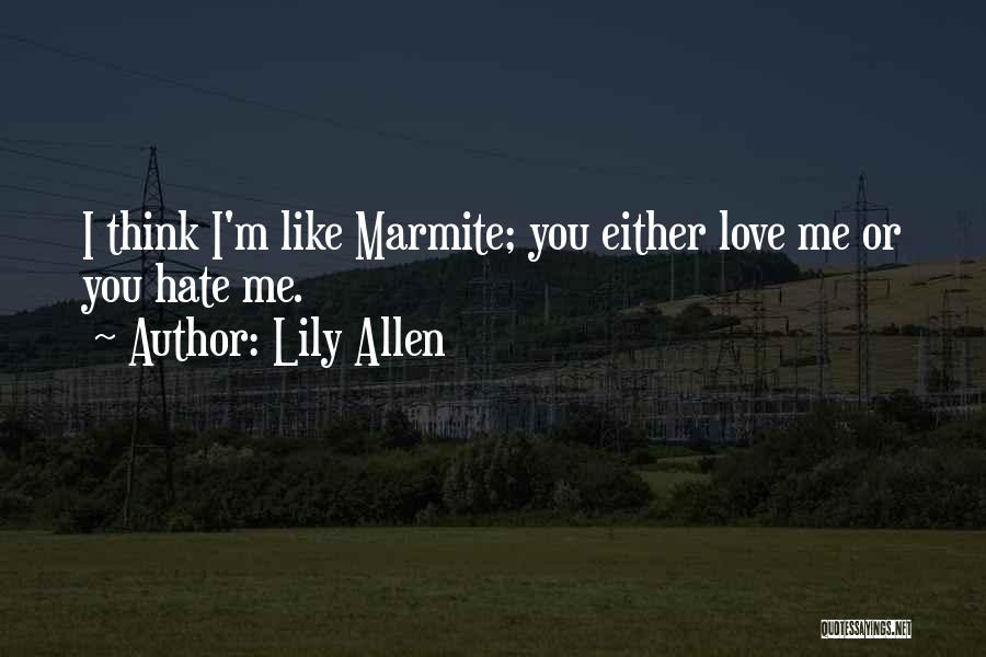 Lily Allen Quotes 94049