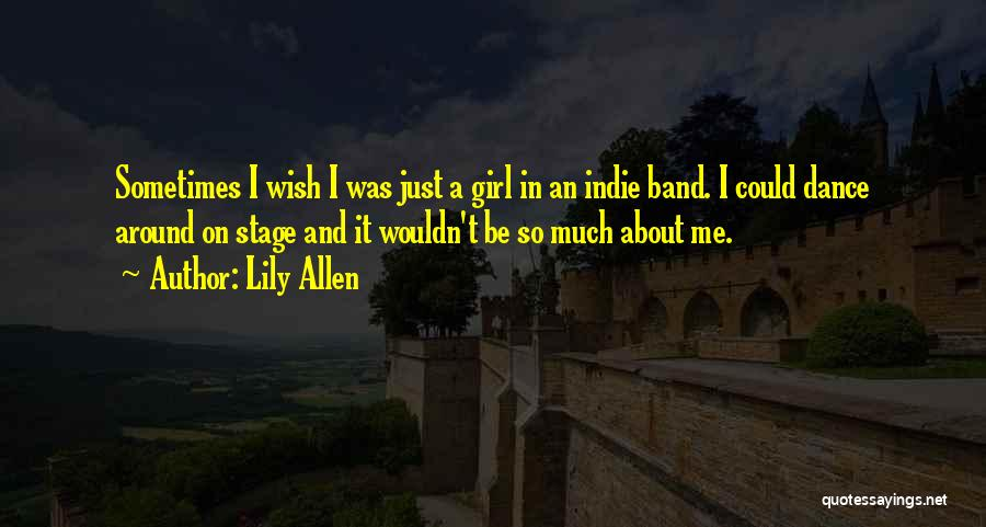 Lily Allen Quotes 957704