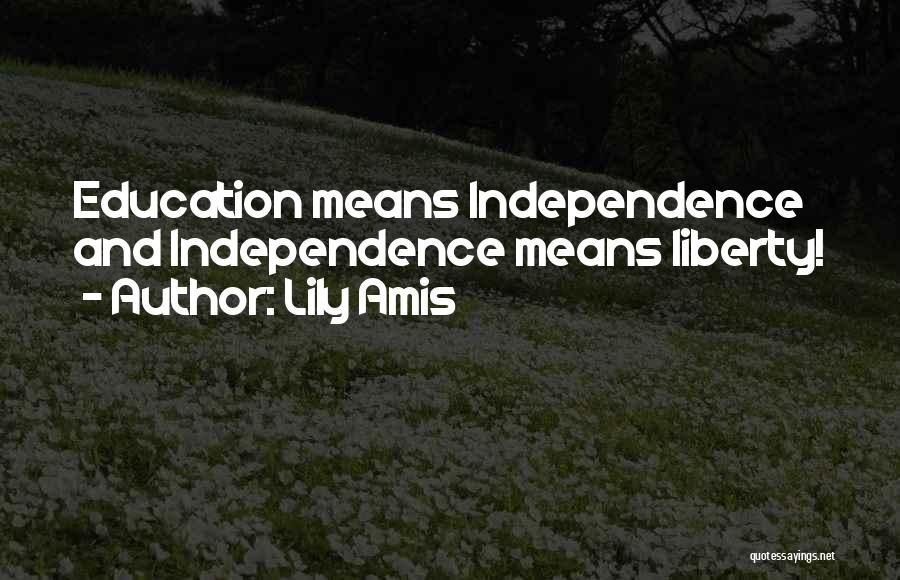 Lily Amis Quotes 1321218
