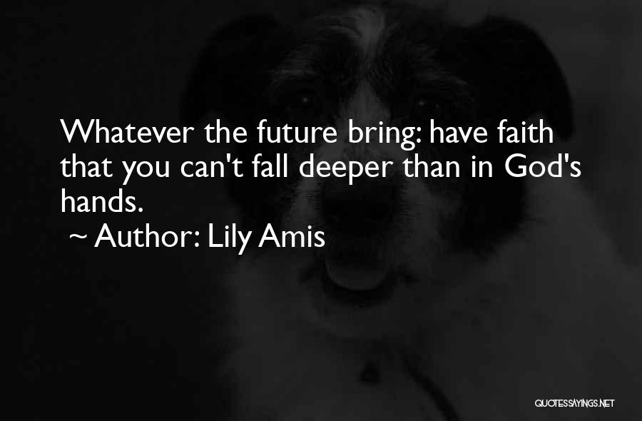 Lily Amis Quotes 1976208