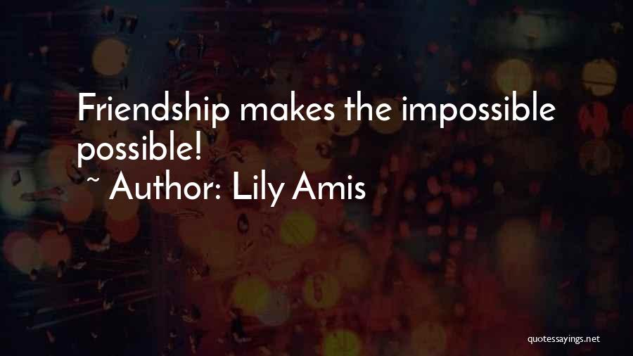Lily Amis Quotes 619808