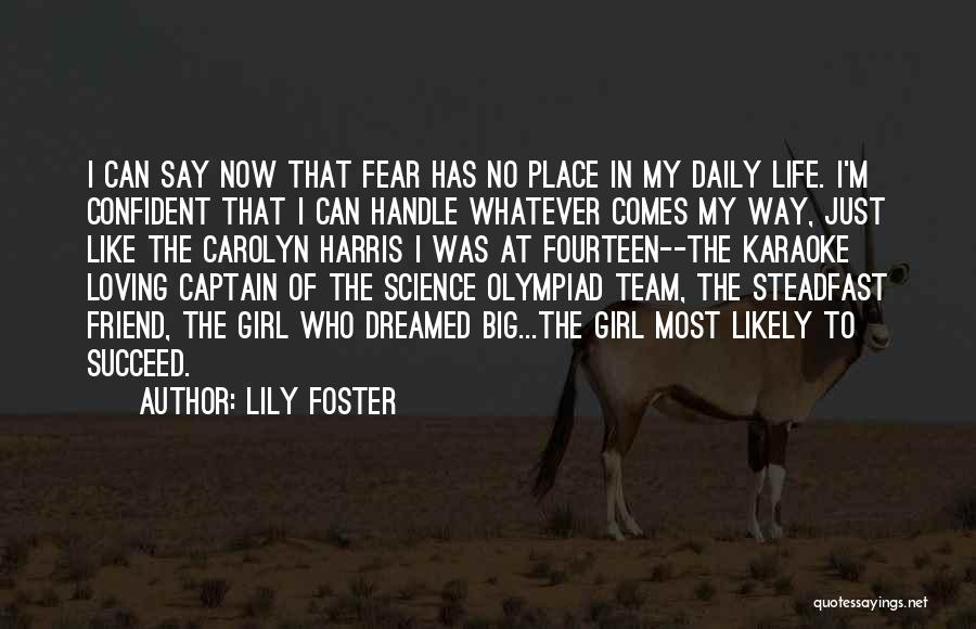 Lily Foster Quotes 576646