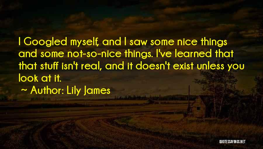 Lily James Quotes 135145