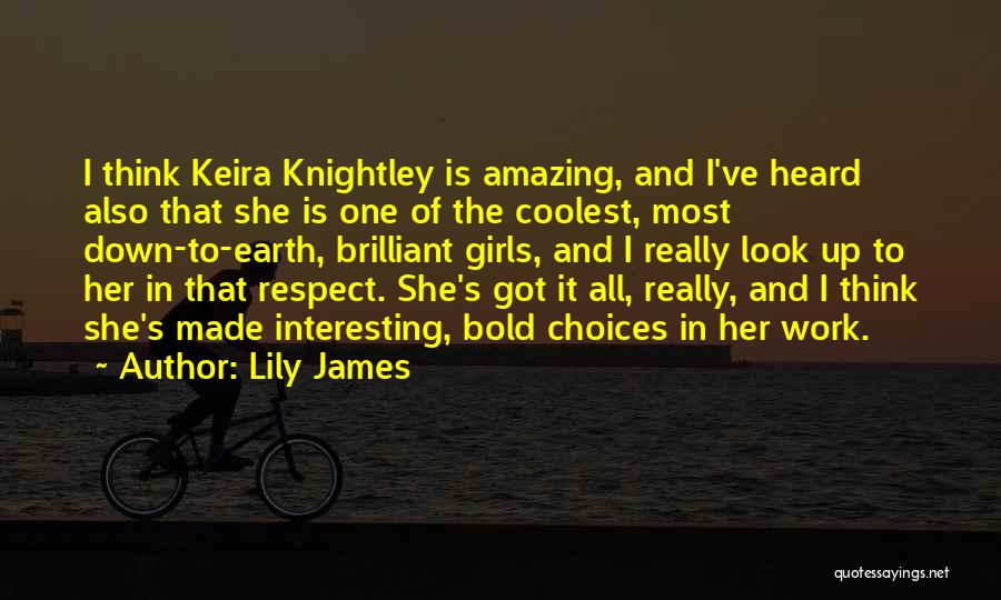 Lily James Quotes 1380883