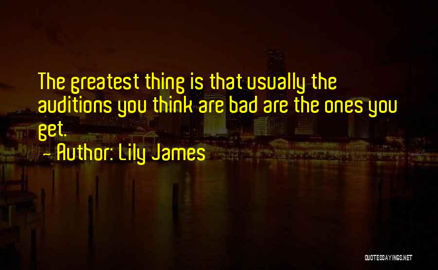 Lily James Quotes 1585549