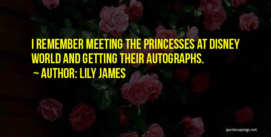Lily James Quotes 2204383