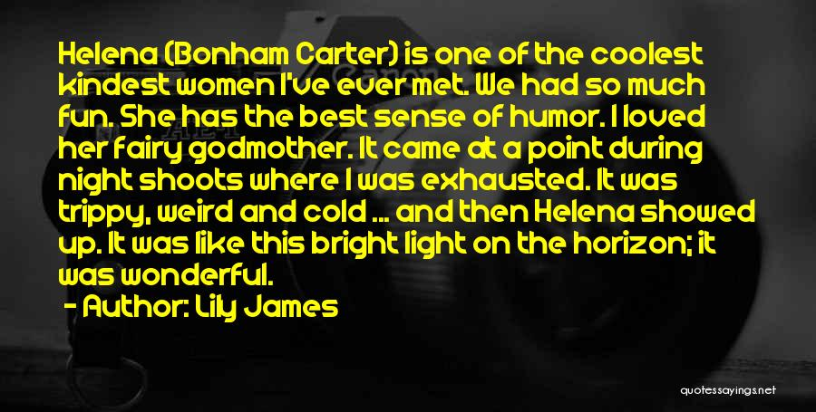 Lily James Quotes 2248689