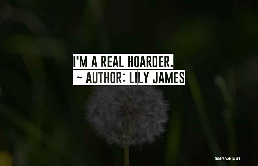 Lily James Quotes 244206