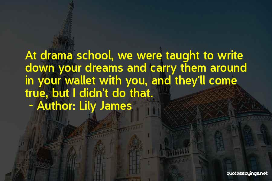 Lily James Quotes 576145