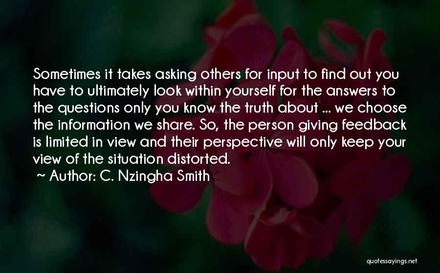 Limited Perspective Quotes By C. Nzingha Smith