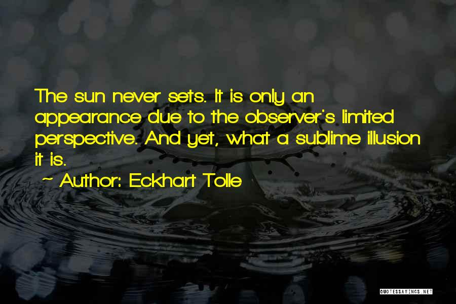 Limited Perspective Quotes By Eckhart Tolle