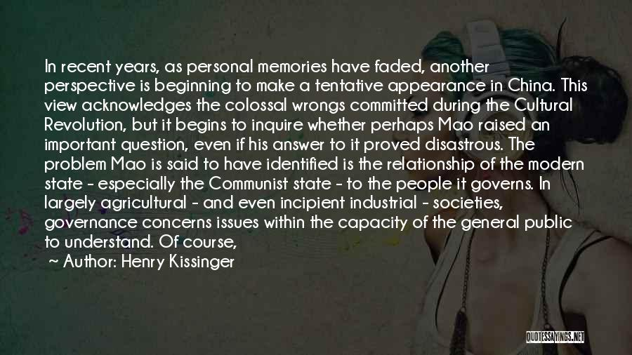 Limited Perspective Quotes By Henry Kissinger