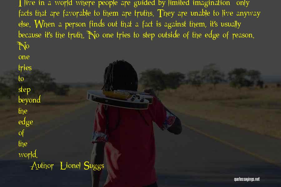 Limited Perspective Quotes By Lionel Suggs